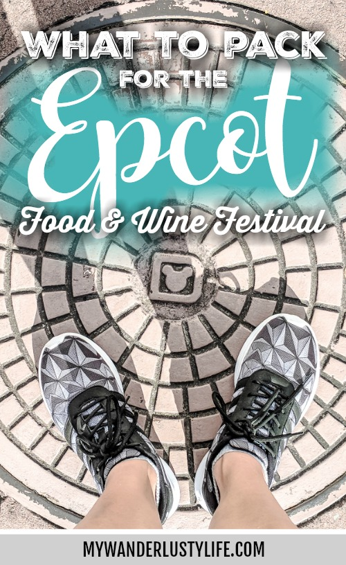 What to pack for the Epcot Food and Wine Festival   Epcot Center, Disney World, Orlando, Florida   What to wear, what to bring, what to leave at home, and how NOT to look like a crazy person   Apparel, shoes, misc.