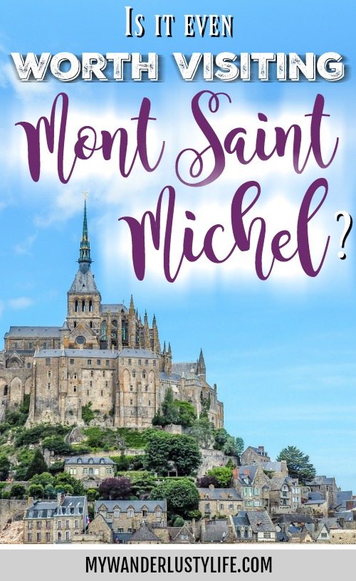 Not Just a Pretty Face // It's Actually Worth Visiting Mont Saint Michel