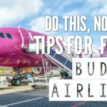 Do This, Not That // Tips For Flying Budget Airlines