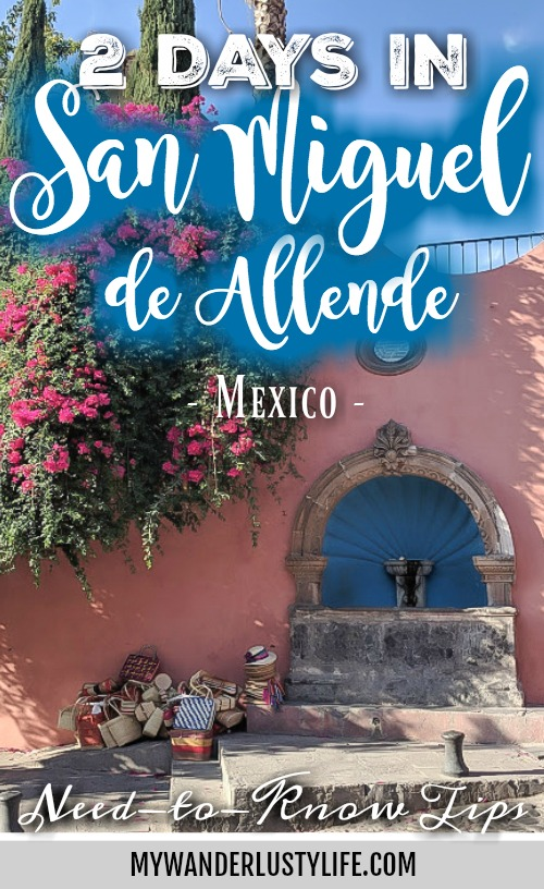 Need-to-Know Tips for Spending 2 Days in San Miguel de Allende, Guanajuato, Mexico | #traveltips #sanmiguel #sanmigueldeallende #mexico #guanajuato #timebudgettravel
