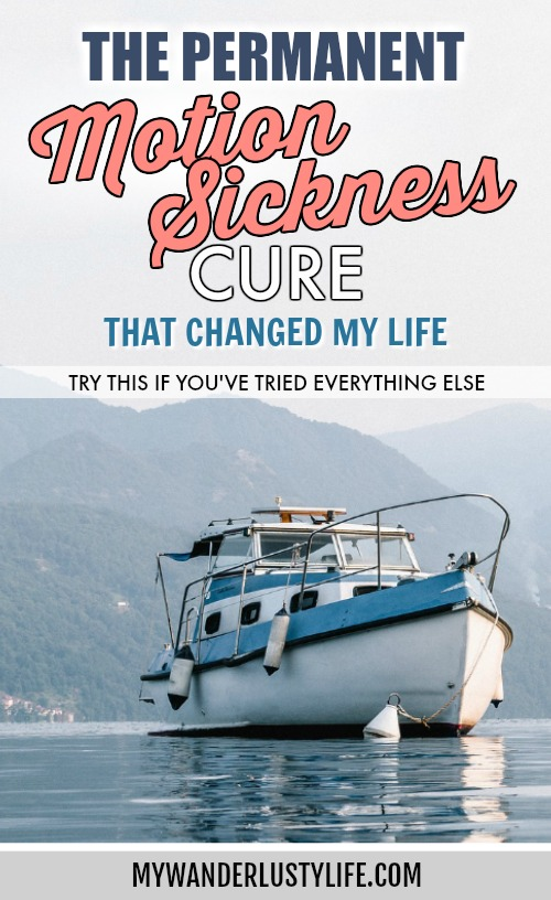 The Permanent Motion Sickness Cure That Changed My Life