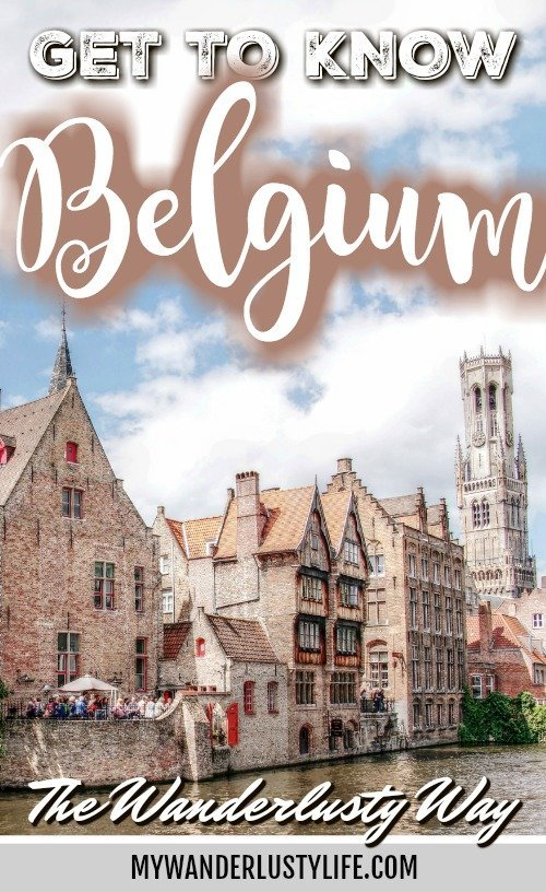 belgium travel guide | Get to know Belgium | Brussels, Bruges, Ghent, Dinant | Where to stay in Belgium, what to pack for Belgium, and what you need to know about Belgium | #timebudgettravel #traveltips #belgium #bruges #brussels #ghent