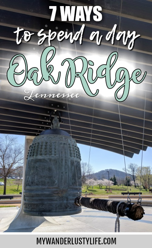 7 Ways to Spend a Day in Oak Ridge, Tennessee