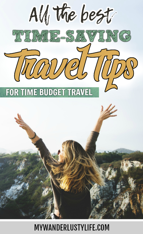 All the best time-saving travel tips for those embarking on time budget travel | Travel and packing tips | Travel hacks | tips for quick trips | #traveltips #travelhacks #packingtips