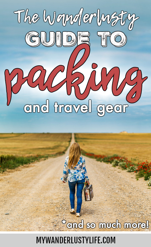 what to pack - guide to packing and all the best travel gear for almost every trip #packingtips #traveltips #packing #travel #luggage #travelgear #photography