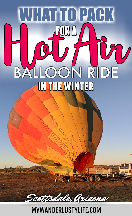 What to Pack for a Winter Hot Air Balloon Ride | Scottsdale, Arizona and Hot Air Expeditions | Hot air balloon packing list #hotairballoon #scottsdale #arizona #packinglist
