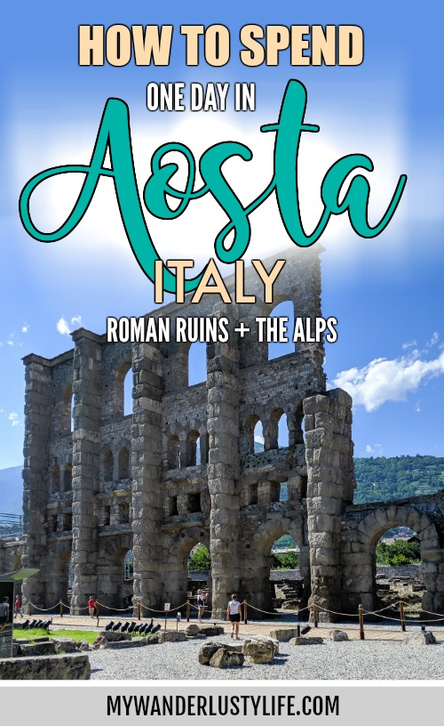 Roman ruins + the Alps   How to Spend 1 Day in Aosta, Italy // The Capital of the Aosta Valley   Things to see in Aosta, Things to do in Aosta, Where to eat in Aosta, the smallest of Italy's 20 regions #aosta #italy #aostavalley #traveltips #timebudgettravel #romanruins #ancient #ruins