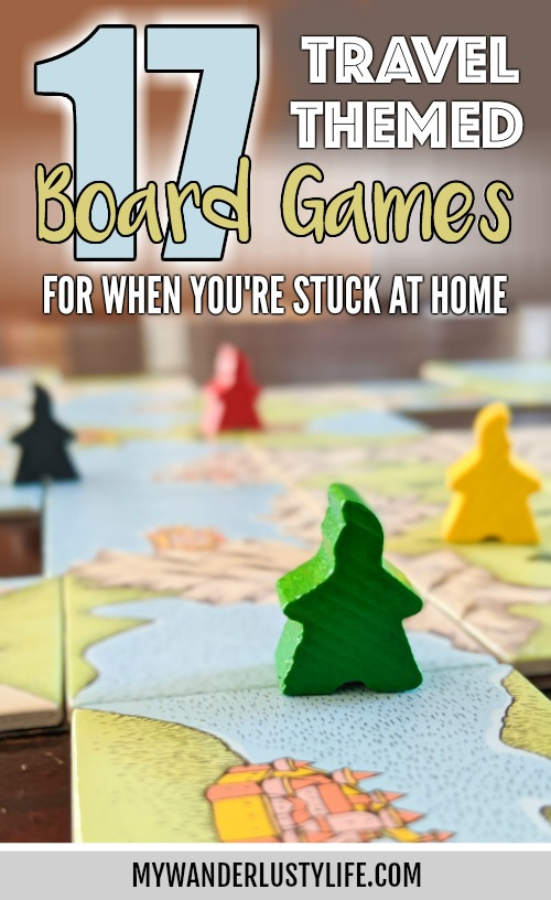17 Travel-Themed Board Games for When You Can't Leave the House #boardgames #carcassonne #tickettoride #travelgames