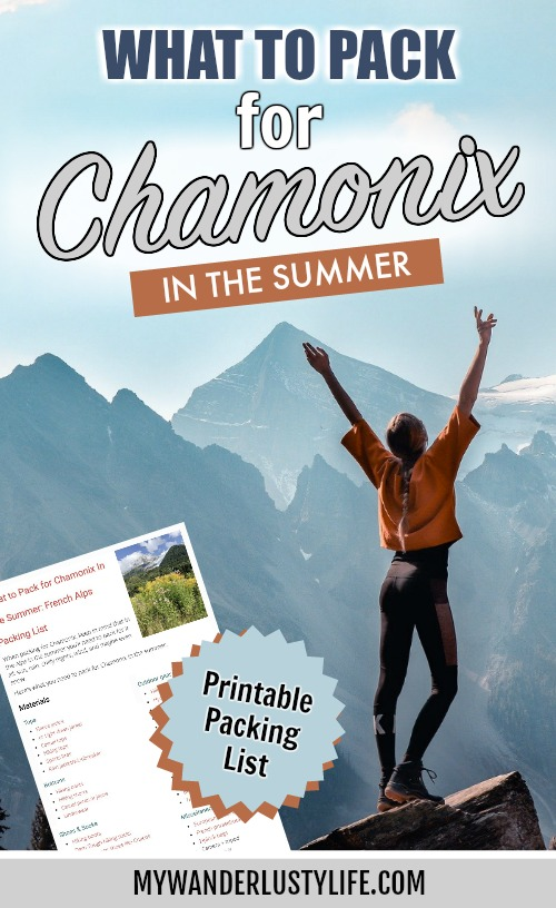 What to pack for Chamonix in the summer / what to wear in chamonix in the summer / alps packing list / chamonix packing guide / what shoes to pack for chamonix / what outdoor gear to bring to chamonix in the summer #mywanderlustylife #chamonix #tourdumontblanc #hikinggear #alps #packinglist #packingguide #whattopack