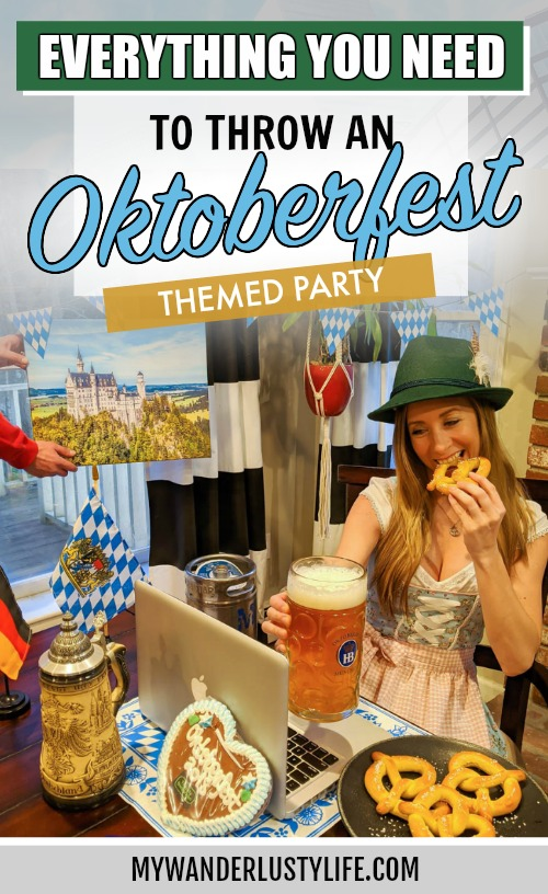 How to throw an Oktoberfest Party when you can't make it to Munich, Germany | Oktoberfest-themed party ideas. What food and beer to serve at an Oktoberfest party, what to wear, Oktoberfest party decorations and the perfect oktoberfest party music. Host an Oktoberfest party with this guide #mywanderlustylife #oktoberfest #beerfestival #beer #munich #germany #beerfest #bierfest #pretzels