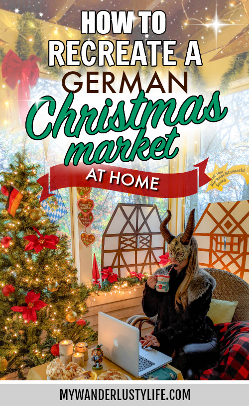 How to recreate a German Christmas market at home | Weihnachtsmarkt, Christkindlesmarkt, German holiday food and drinks, Krampus #mywanderlustylife #krampus #germany #christmasmarket