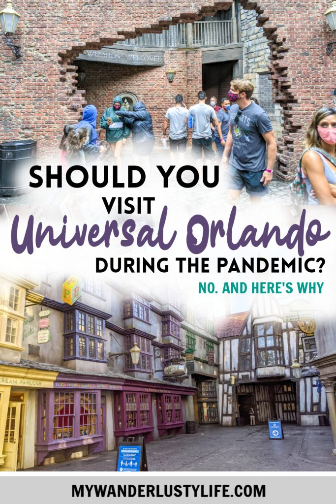 Should You Visit Universal Orlando During the Pandemic? Ehh, Maybe Not | Universal Studios, Orlando, Florida - Islands of Adventure, Wizarding World of Harry Potter | #mywanderlustylife #harrypotter #universalstudios #orlando #universalorlando #travelin2020 #pandemictravel