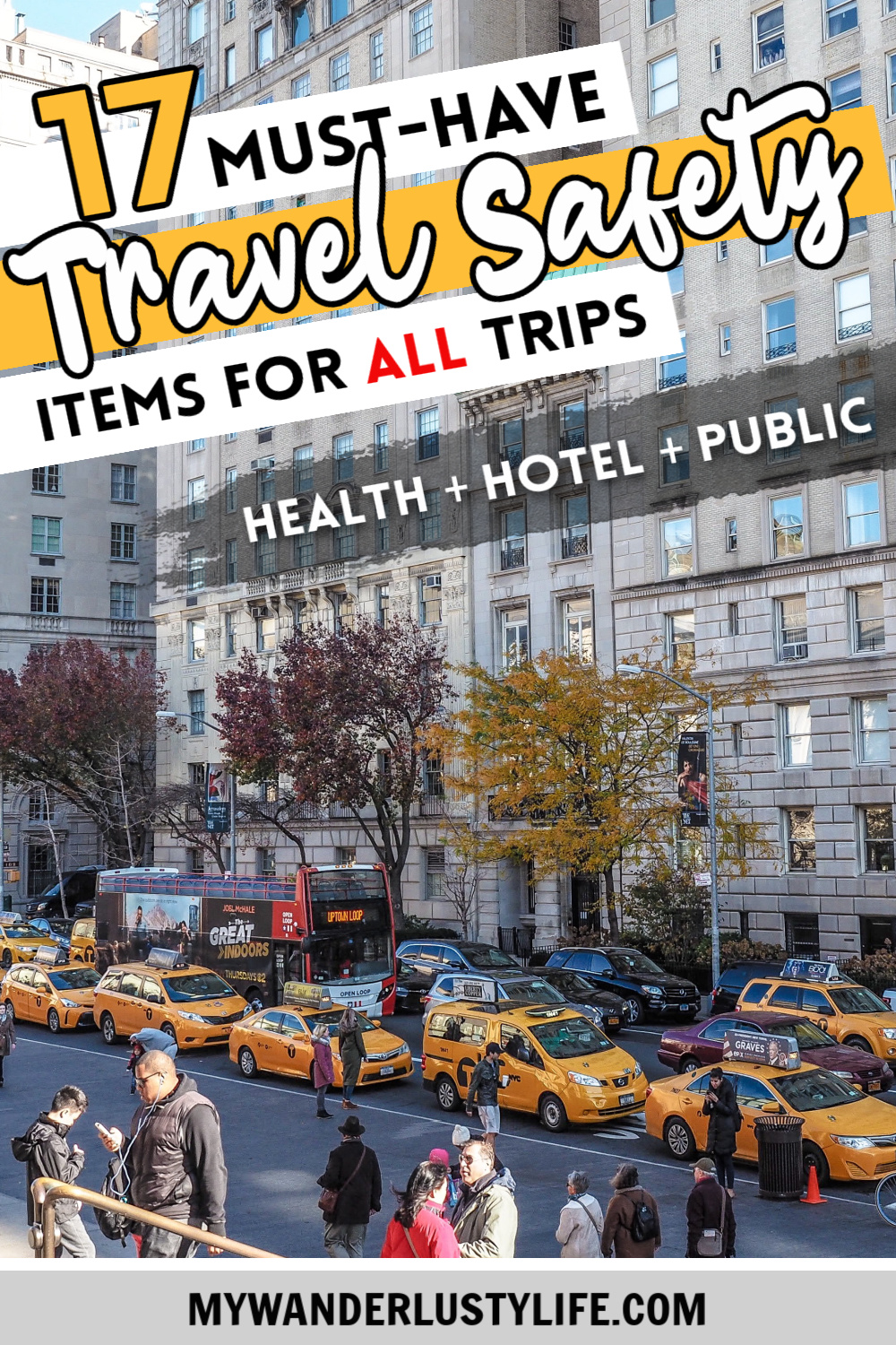 Must-Have Travel Safety Items: 17 Essentials for Your Travel Safety Kit | Travel health and safety | solo female travel safety #mywanderlustylife #travelsafety #pickpocket #travelhealth #publicsafety