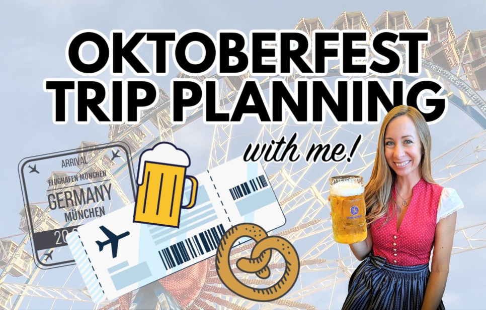 Oktoberfest trip planning with Ashley from My Wanderlusty Life